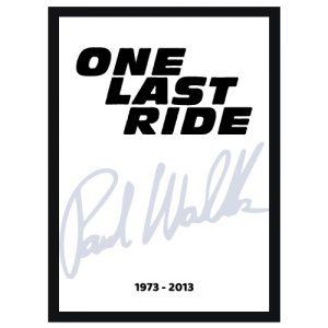 One last ride plakat - Til minne om Paul Walker 1973 - 2013 - Ztili.no